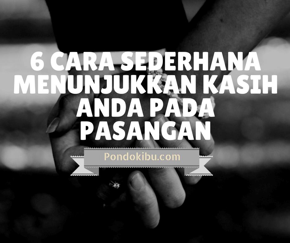 6-cara-sederhana-menunjukkan-kasih-anda-pada-pasangan