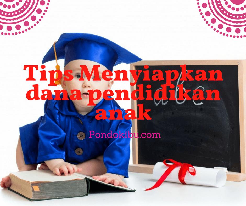 tips-menyiapkan-dana-pendidikan-anak