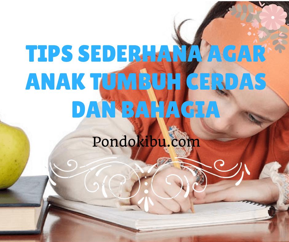 tips-sederhana-agar-anak-tumbuh-cerdas-dan-bahagia
