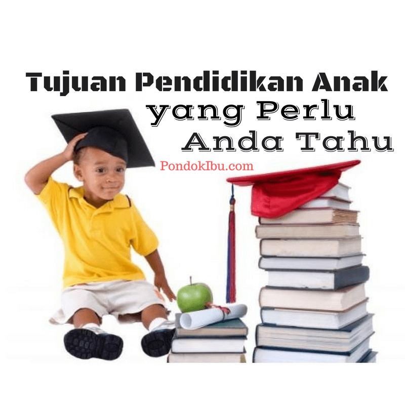 tujuan-pendidikan-anak-yang-perlu-anda-tahu