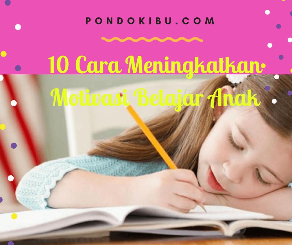 10-cara-meningkatkan-motivasi-belajar-anak