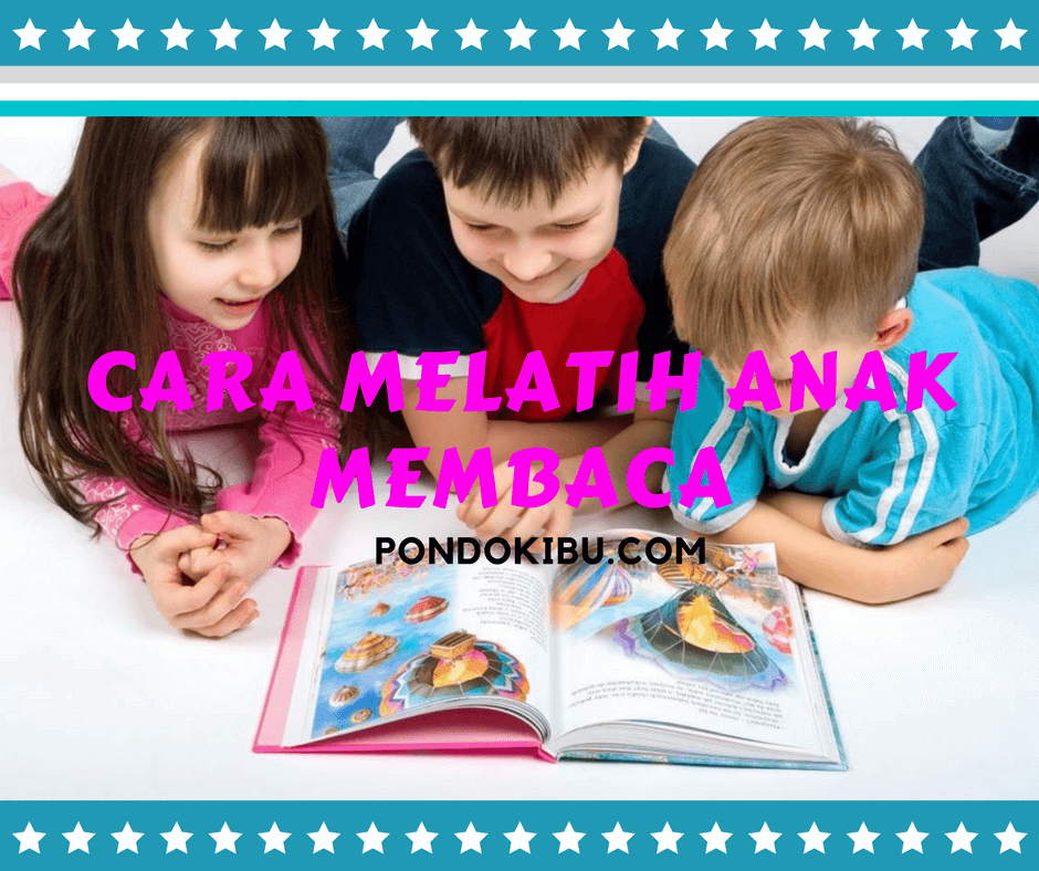 Cara Mengajari Anak Membaca Dan Menulis Dengan Cepat: Cara Melatih Anak Membaca