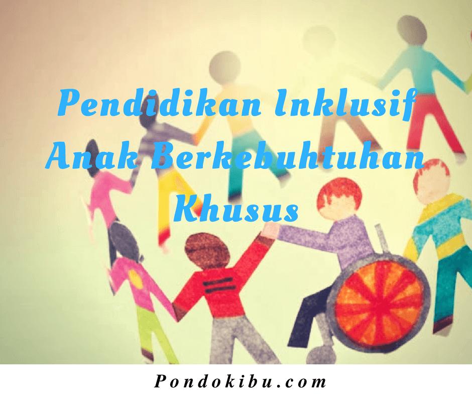 pendidikan-inklusif-anak-berkebutuhan-khusus