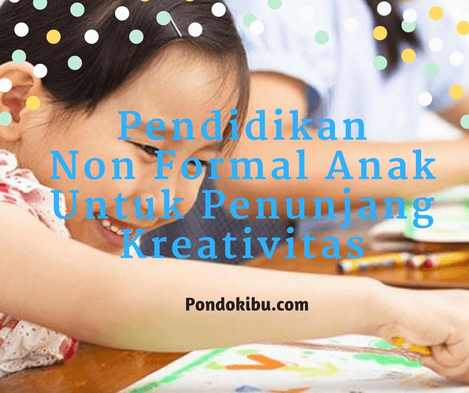 pendidikan-non-formal-anak-untuk-penunjang-kreativitas