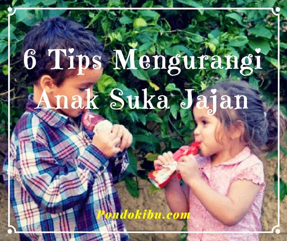 6-tips-mengurangi-anak-suka-jajan