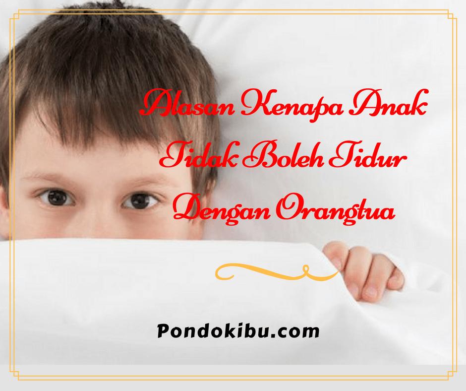 alasan-kenapa-anak-tidak-boleh-tidur-dengan-orangtua