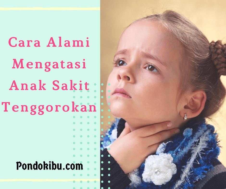cara-alami-mengatasi-anak-sakit-tenggorokan