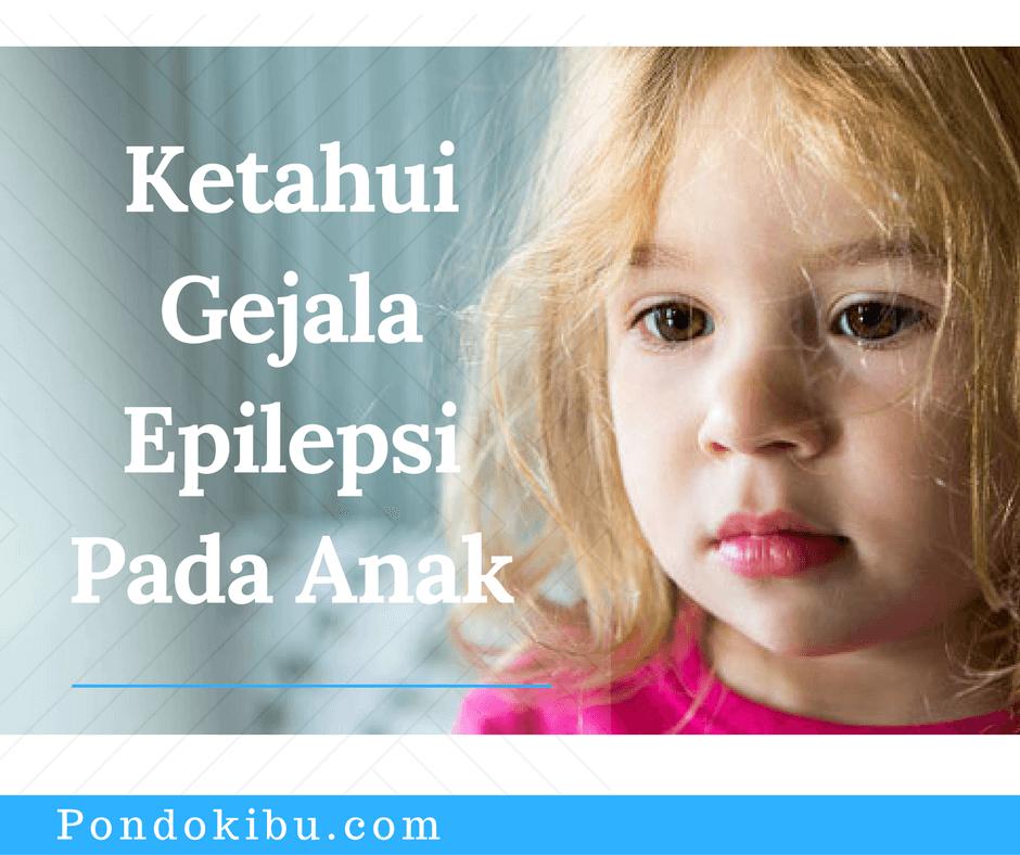 ketahui-gejala-epilepsi-pada-anak
