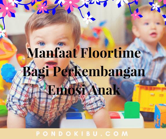 manfaat-floortime-bagi-perkembangan-emosi-anak