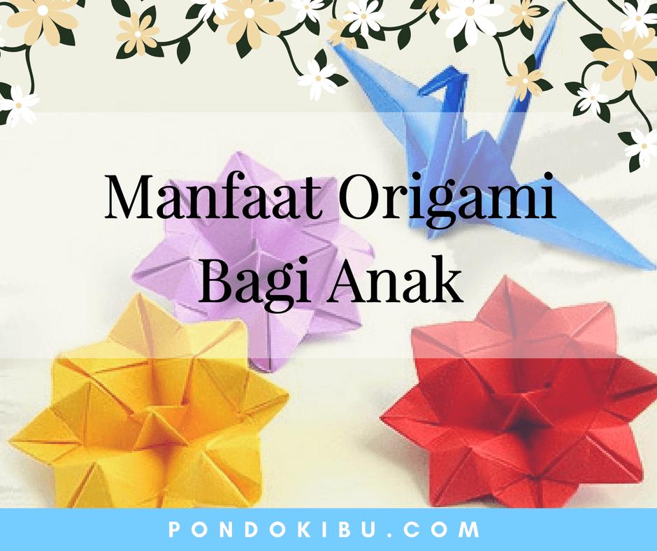 manfaat-origami-bagi-anak
