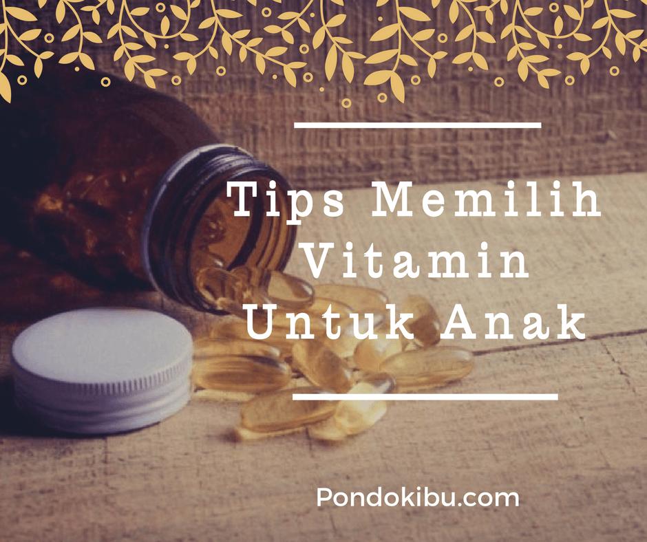 tips-memilih-vitamin-untuk-anak