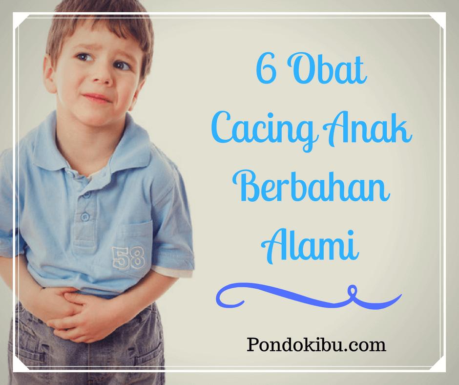 6 Obat Cacing Anak Berbahan Alami